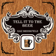 Tell It To The Beer cover